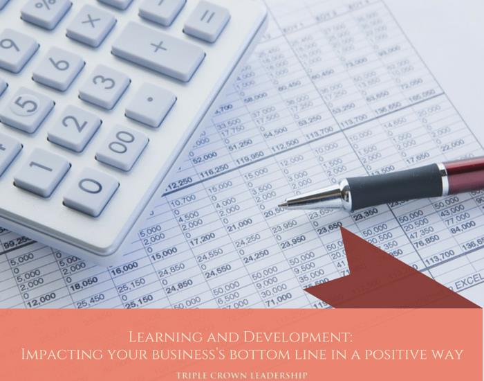 Learning and Development Impacting Your Bottom Line