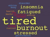 Tired and Burnout
