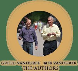 Gregg and Bob Vanourek, the Authors