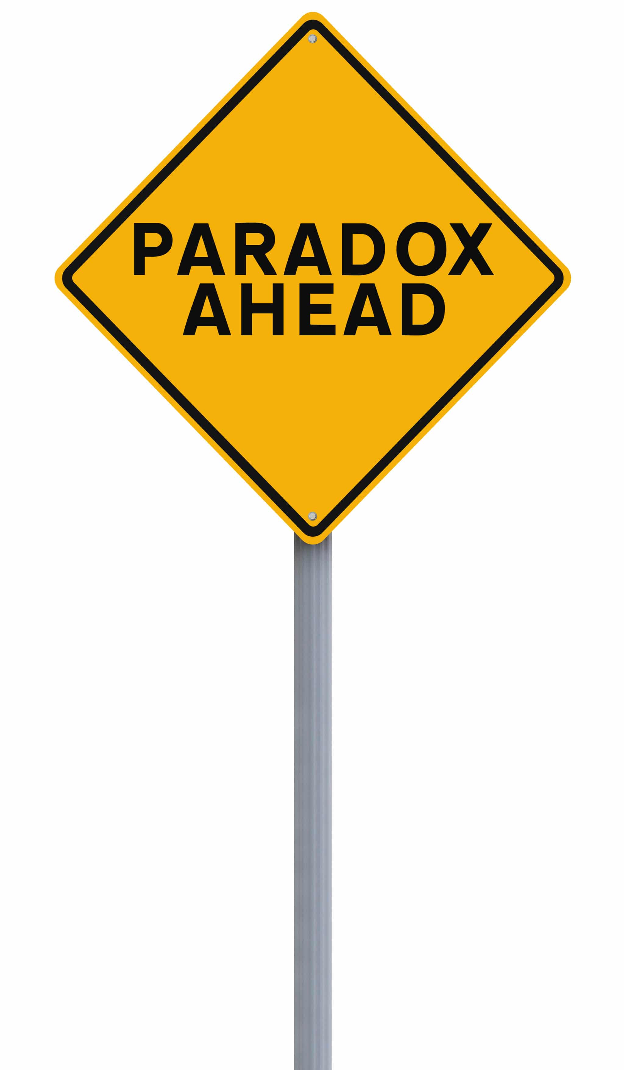 Leadership speaker and author, Bob Vanourek, uses this picture of a paradox ahead sign to show paradoxes in leadership.