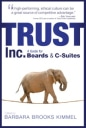 A quote from leadership speaker and author Bob Vanourek is featured on the cover of Trust Inc: A Guide for Boards and C-Suites.
